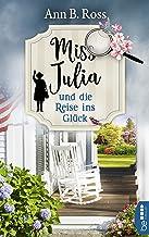 Miss Julia und die Reise ins Glück (Ein Cosy Krimi mit Miss Julia 4) (German Edition)