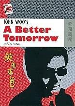 John Woo's A Better Tomorrow (The New Hong Kong Cinema)