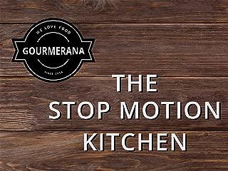 Gourmerana - The Stop Motion Kitchen