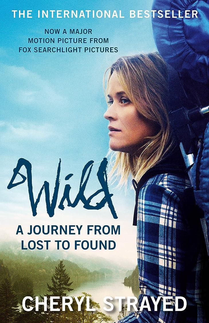 油彼ノートWild: A Journey from Lost to Found