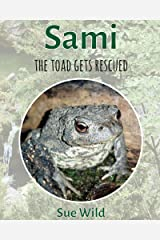 Sami: the toad gets rescued (Herptiles Book 1) Kindle Edition