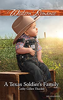 A Texas Soldier's Family (Texas Legacies: The Lockharts Book 1)