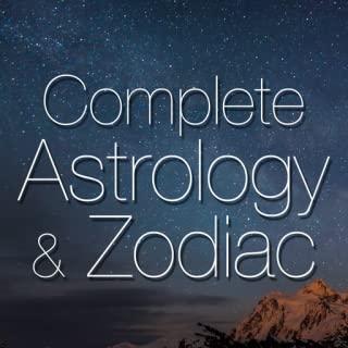 Complete Astrology & Zodiac - Get Daily Horoscope Reading About Love, Life & Future