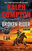 Ralph Compton Broken Rider (The Gunfighter Series)