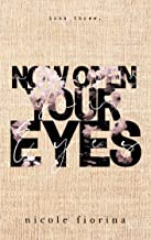 Now Open Your Eyes (Stay With Me series Book 3)