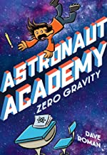 Astronaut Academy: Zero Gravity (Astronaut Academy, 1)