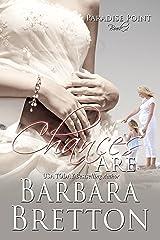 Chances Are : Paradise Point (Paradise Point NJ Book 2) Kindle Edition