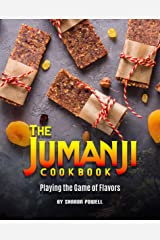 The Jumanji Cookbook: Playing the Game of Flavors Kindle Edition