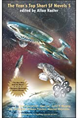 The Year's Top Short SF Novels 5 Kindle Edition