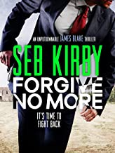 Forgive No More (James Blake Thrillers Book 3)