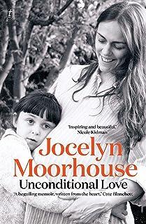 Unconditional Love: A Memoir of Filmmaking and Motherhood