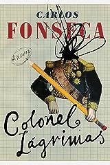 Colonel Lágrimas Kindle Edition