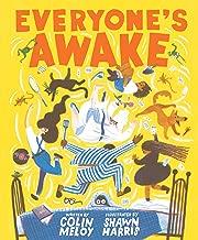 Everyone's Awake: (Read-Aloud Bedtime Book, Goodnight Book for Kids)