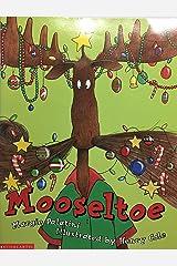 Mooseltoe Paperback