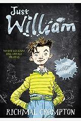 Just William (Just William series Book 1) Kindle Edition
