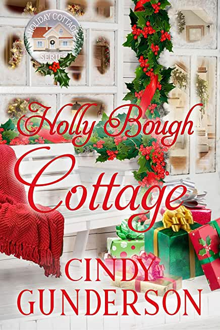 Holly Bough Cottage (Holiday Cottage Series Book 2) (English Edition)