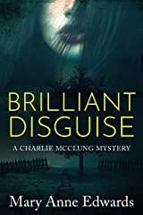 Brilliant Disguise (The Charlie McClung Mysteries Book 1) Kindle Edition