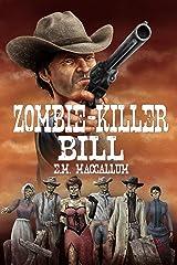 Zombie-Killer Bill Kindle Edition
