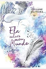 Ela Colore Meu Mundo (Colors Livro 2) eBook Kindle