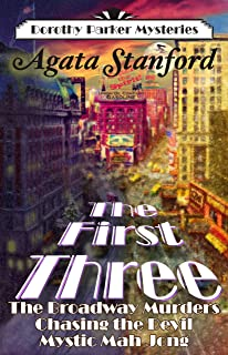 The First Three: A Dorothy Parker Mysteries Anthology