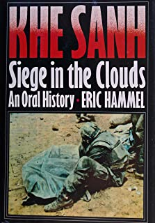 Khe Sanh: Siege in the Clouds : An Oral History
