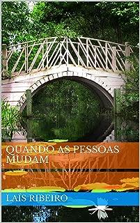 Quando as pessoas mudam (Portuguese Edition)