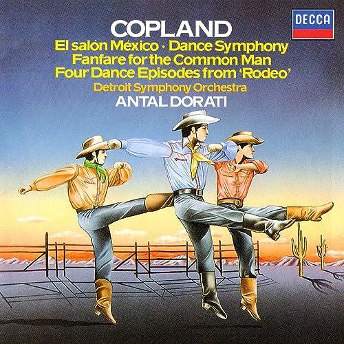 Copland: El Salon Mexico; Dance Symphony; Rodeo; Fanfare for the Common Man