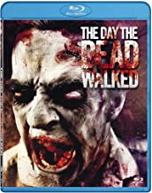 The Day the Dead Walked