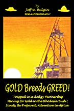 GOLD Breeds GREED!: Trapped in a dodgy Partnership mining for Gold in the Rhodesia Bush - Scouts