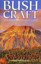 Bushcraft: Outdoor Skills and Wilderness Survival PDF