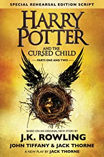 Harry Potter and the Cursed Child: Parts I and II by J.K. Rowling, Jack Thorne and John Tiffany - Hardcover
