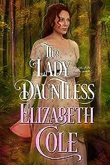 The Lady Dauntless: A Regency Spy Romance (Secrets of the Zodiac Book 4) Kindle Edition