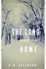 The Long Road Home (The Last Days) Kindle Edition