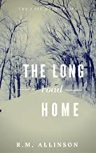 The Long Road Home (The Last Days) (English Edition)