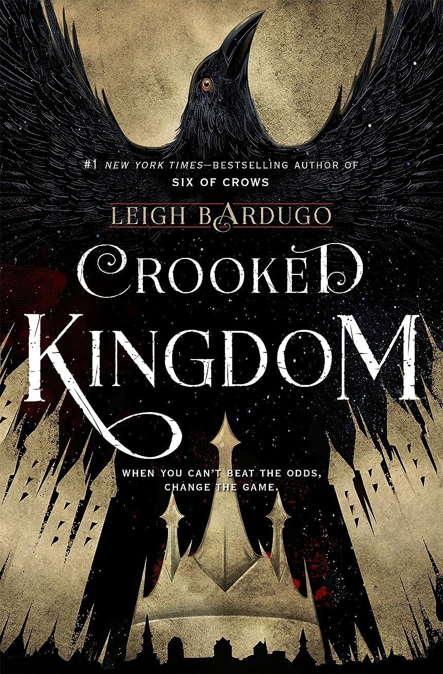 ウルル意欲コンサートCrooked Kingdom: A Sequel to Six of Crows (Six of Crows Duology)
