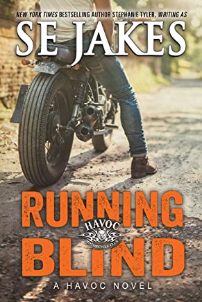Running Blind (Havoc Motorcycle Club Book 2)