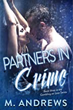 Partners in Crime (Gambling on Love Book 3)