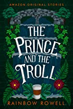 The Prince and the Troll (Faraway collection)