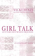GIRL TALK: LETTERS BETWEEN FRIENDS (English Edition)