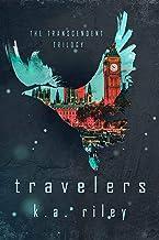 Travelers (The Transcendent Trilogy Book 1)