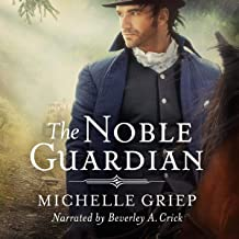The Noble Guardian: The Bow Street Runners Trilogy