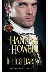 If He's Daring (Wherlocke Book 6) Kindle Edition