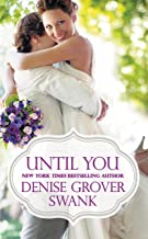 Until You (Bachelor Brotherhood Book 2)