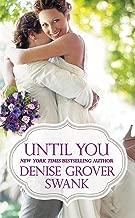 Until You (Bachelor Brotherhood Book 2)