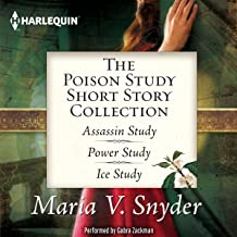 The Poison Study Short Story Collection: Assassin Study, Power Study, Ice Study (Yelena Zaltana -Study Series)