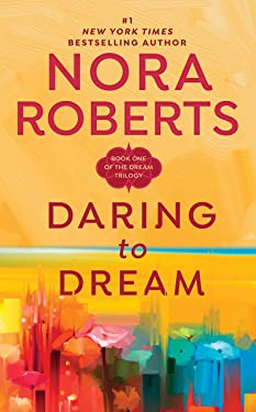 Daring to Dream (Dream Trilogy Book 1)