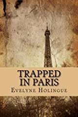 Trapped in Paris Kindle Edition