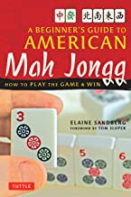 A Beginner's Guide to American Mah Jongg: How to Play the Game & Win PDF