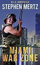 Miami War Zone (M.I.A. Hunter Book 10)