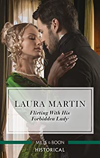 Flirting with His Forbidden Lady (The Ashburton Reunion Book 1)